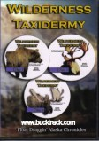 Wildenerness Taxidermy: DVD